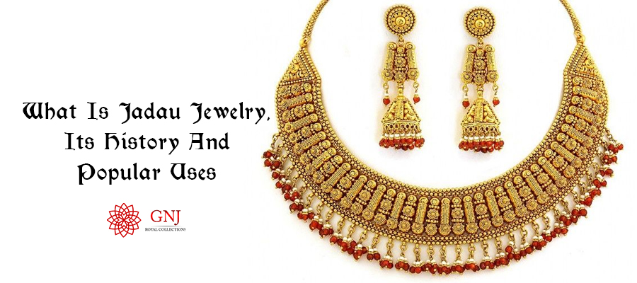 What Is Jadau Jewelry, Its History And Popular Uses.